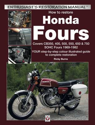 Honda Fours: Enthusiast's Restoration Manual