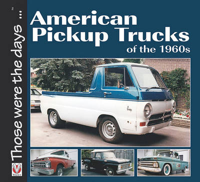 American Pickup Trucks of the 1960s