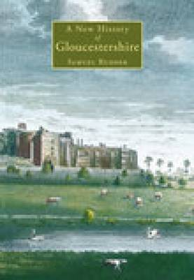 New History of Gloucestershire
