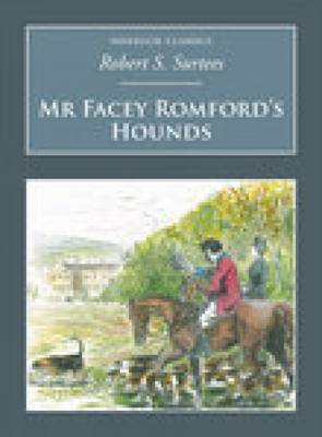 Mr Facey Romford's Hounds: Nonsuch Classics