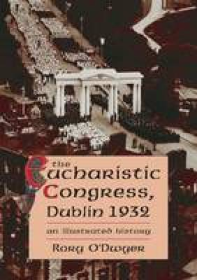 The 1932 Eucharistic Congress