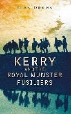 Kerry and the Royal Munster Fusiliers