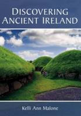 Discovering Ancient Ireland