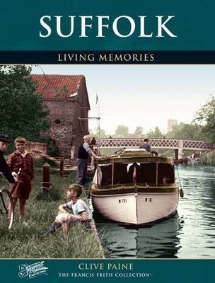 Suffolk: Living Memories