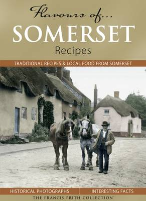 Flavours of Somerset: Recipes