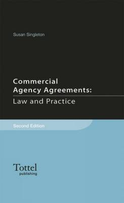 Commercial Agency Agreements Law and Practice
