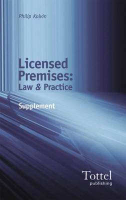 Licensed Premises: Law and Practice - Supplement
