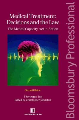 Medical Treatment - Decisions and the Law: The Mental Capacity Act in Action
