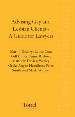 Advising Gay and Lesbian Clients: A Guide for Lawyers