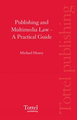 Publishing and Multimedia Law: A Practical Guide