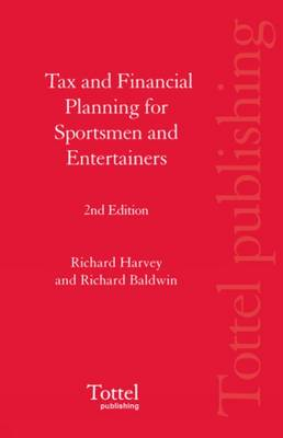 Tax and Financial Planning for Sportsmen and Entertainers