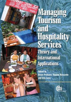 Managing Tourism and Hospitality Servic: Theory and International Applications