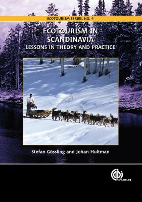 Ecotourism in Scandinavi: Lessons in Theory and Practice