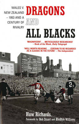 Dragons and All Blacks: Wales v. New Zealand - 1953 and a Century of Rivalry