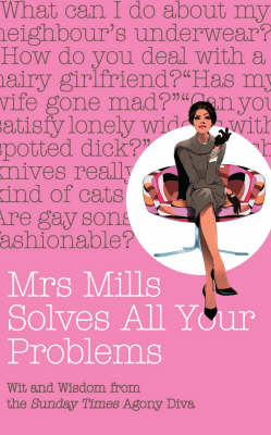 Mrs Mills Solves All Your Problems