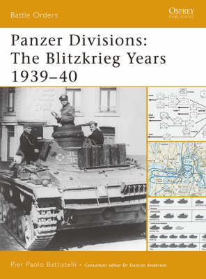 Panzer Divisions: The Blitzkrieg Years 1939-40