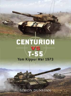 Centurion VS T-55: Cold War Combatants 1967-87