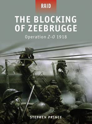 Blocking of Zeebrugge - Operation Z-O 1918