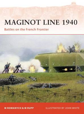 Maginot Line 1940: Battles on the French Frontier