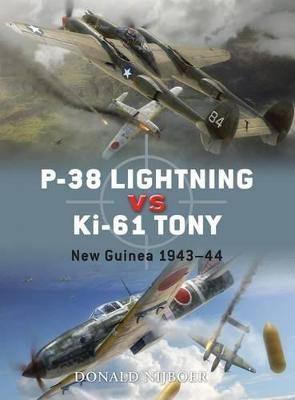 P-38 Lightning Vs Ki-61 Tony: New Guinea 1942-43