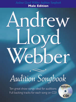 Andrew Lloyd Webber Audition Songbook: Ten Great Show Songs Ideal for Auditions