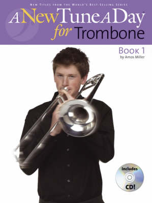 A New Tune A Day: Trombone (Bass Clef) - Book 1 (CD Edition)