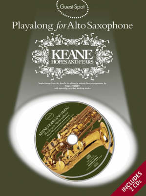 Guest Spot: Playalong Keane 'Hopes And Fears' For Alto Saxophone