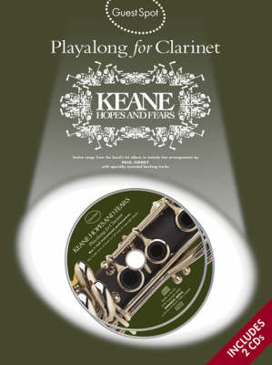 Guest Spot: Playalong Keane 'Hopes And Fears' For Clarinet