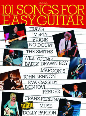 101 Songs for Easy Guitar: Book 5: Pt. 5