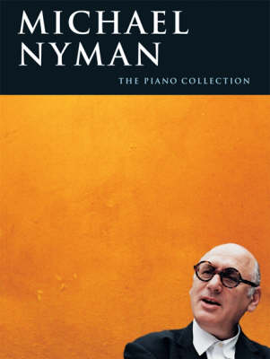Michael Nyman: The Piano Collection