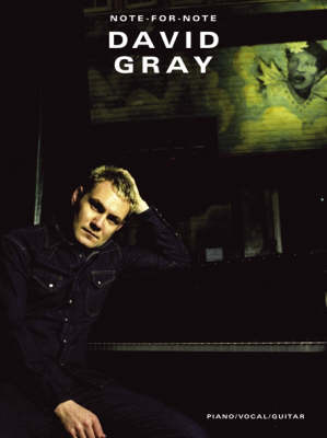 David Gray: Note-for-Note