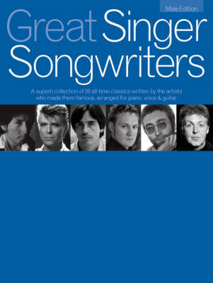 Great Singer Songwriters - Male Edition: Male Edition