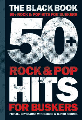 50 Rock And Pop Hits For Buskers: The Black Book