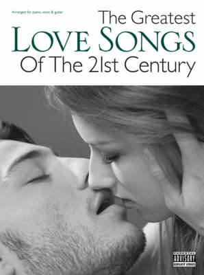 The Greatest Love Songs of the 21st Century