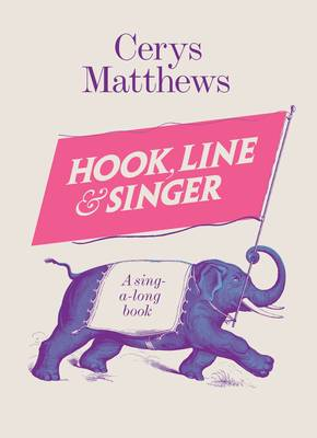 Hook, Line and Singer: A Sing-a-long Book
