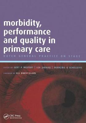Morbidity, Performance and Quality in Primary Care: Volume 2: A Practical Guide