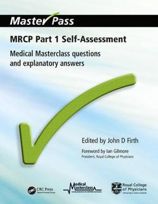 MRCP Part 1 Self-Assessment: Medical Masterclass Questions and Explanatory Answers
