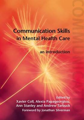 Communication Skills in Mental Health Care: An Introduction