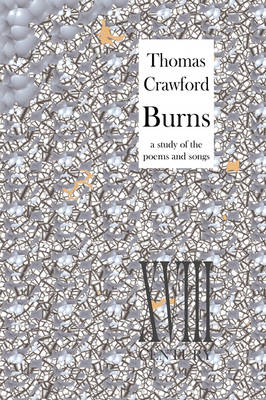 Burns: A Study of the Poems and Songs