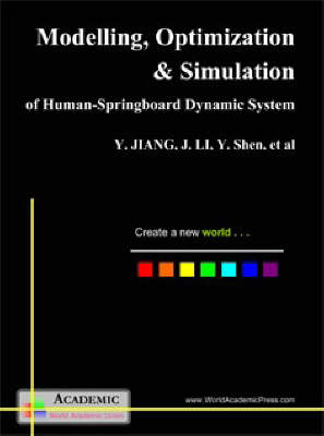 Modelling, Optimization and Simulation of Human: Springboard Dynamic System