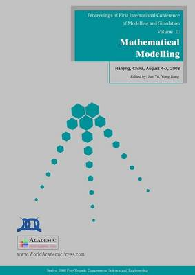 Mathematical Modelling: Proceedings of First International Conference on Modelling and Simulation: v. 2