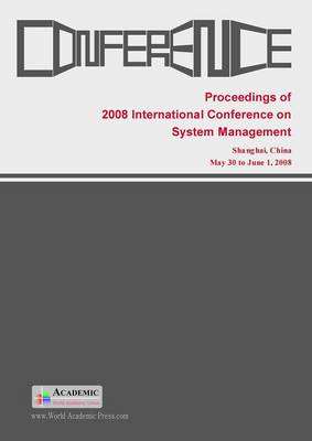 Proceedings of 2008 International Conference on System Management