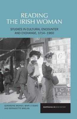 Reading the Irish Woman: Studies in Cultural Encounters and Exchange, 1714-1960