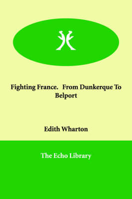 Fighting France. from Dunkerque to Belport