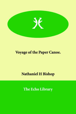 Voyage of the Paper Canoe.