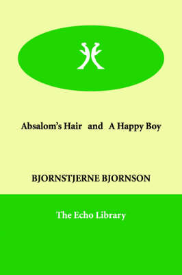 Absalom's Hair and a Happy Boy