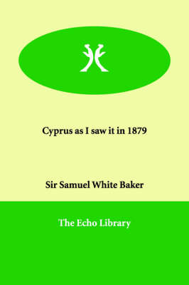 Cyprus as I Saw It in 1879