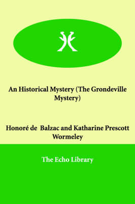 An Historical Mystery (the Grondeville Mystery)