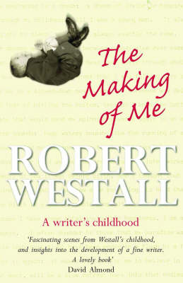 The Making of Me: A Writer's Childhood