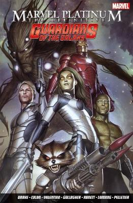 Marvel Platinum: The Definitive Guardians Of The Galaxy